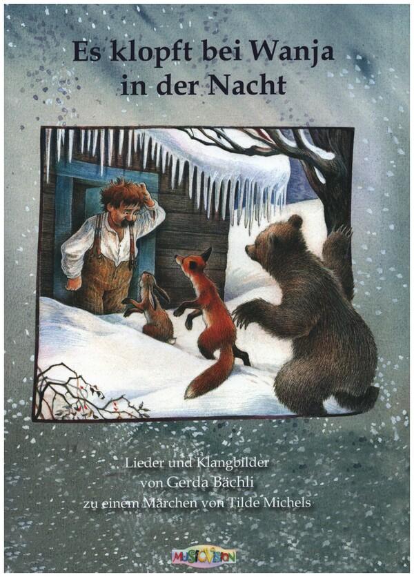 Bächli, Gerda - Es klopft bei Wanja in der Nacht :