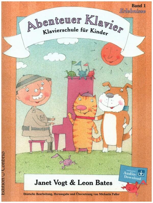 Abenteuer Klavier Band 1 (+CD): Klavierschule für Kinder