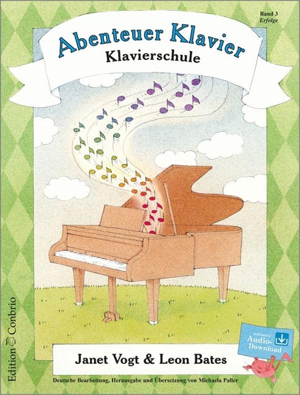 Abenteuer Klavier Band 3 (+CD): Klavierschule für Kinder