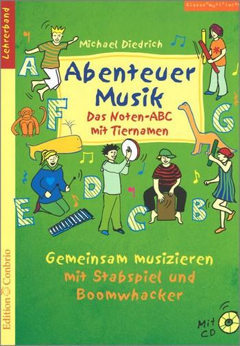 Diedrich, Michael - Abenteuer Musik (+CD) : Lehrerband