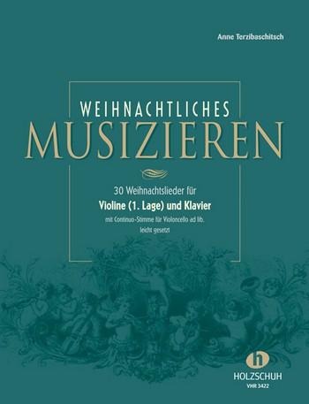 Weihnachtliches Musizieren: 30 Weihnachtlieder für Violine