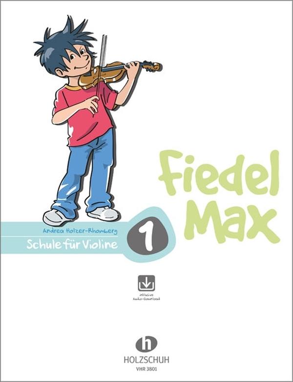 Holzer-Rhomberg, Andrea - Fiedel-Max Violine Schule Band 1(+CD)