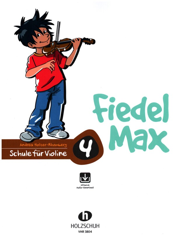 Holzer-Rhomberg, Andrea - Fiedel-Max Violine Schule Band 4 (+CD)