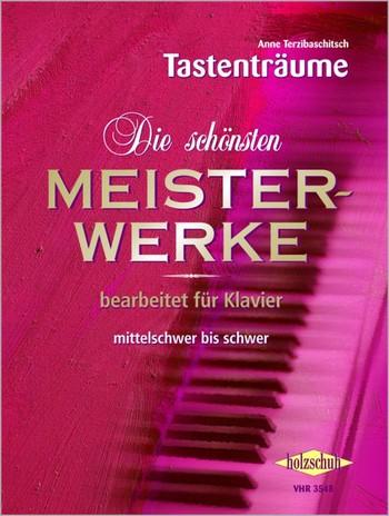 Terzibaschitsch, Anne - Die schönsten Meisterwerke Band 2 : für Klavier