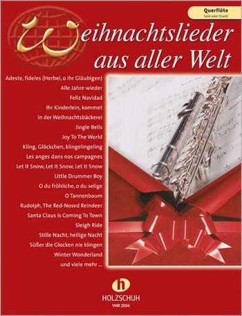 Weihnachtslieder aus aller Welt: für Flöte (solo/Duett)