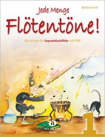 Ertl, Barbara - Jede Menge Flötentöne Band 1 :