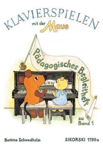 Schwedhelm, Bettina - Klavierspielen mit der Maus :