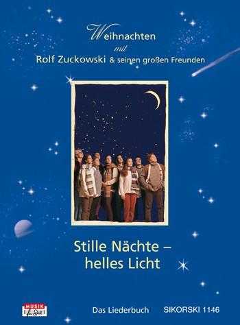 Zuckowski, Rolf - Stille Nächte helles Licht :