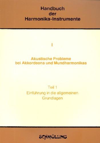 Akustische Probleme bei Akkordeons und Mundharmonikas Band 1: Einführung in