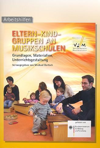 - Eltern-Kind-Gruppen an Musikschulen (+CD) :
