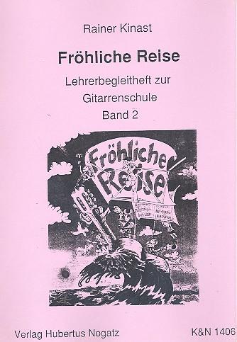 Fröhliche Reise (Gitarrenschule Band 2): Lehrerbegleitheft