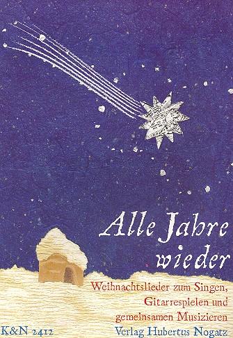 Alle Jahre wieder: Weihnachtslieder für
