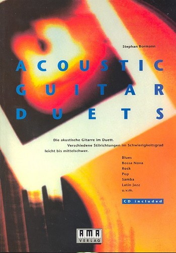 Acoustic Guitar Duets (+CD): Blues-Bossa Nova-Rock-Pop-Samba-