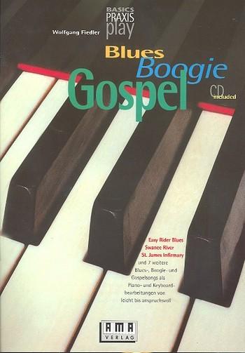 Fiedler, Wolfgang - Blues Boogie Gospel (+CD) :