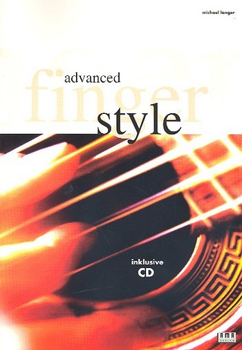 Advanced Finger Style (+CD): für Gitarre