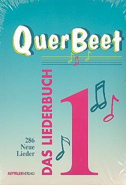 - Querbeet Band 1 : Das Liederbuch