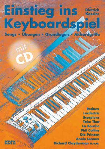 Einstieg ins Keyboardspiel (+CD): Songs, Übungen,
