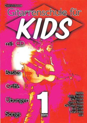 Gitarrenschule für Kids Band 1 (+CD) Basics, Griffe, Übungen, Songs