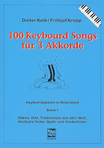 100 Keyboardsongs für 3 Akkorde