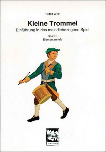 Wolf, Detlef - Kleine Trommel Band 1 :