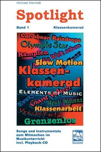 Spotlight Band 1 (+CD): 13 motivierende Mitmachstücke (Melodiestimme mit Akkorden)