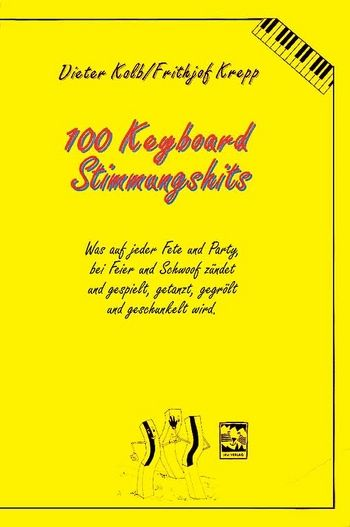100 Keyboardsongs: Stimmungshits (Band 4)
