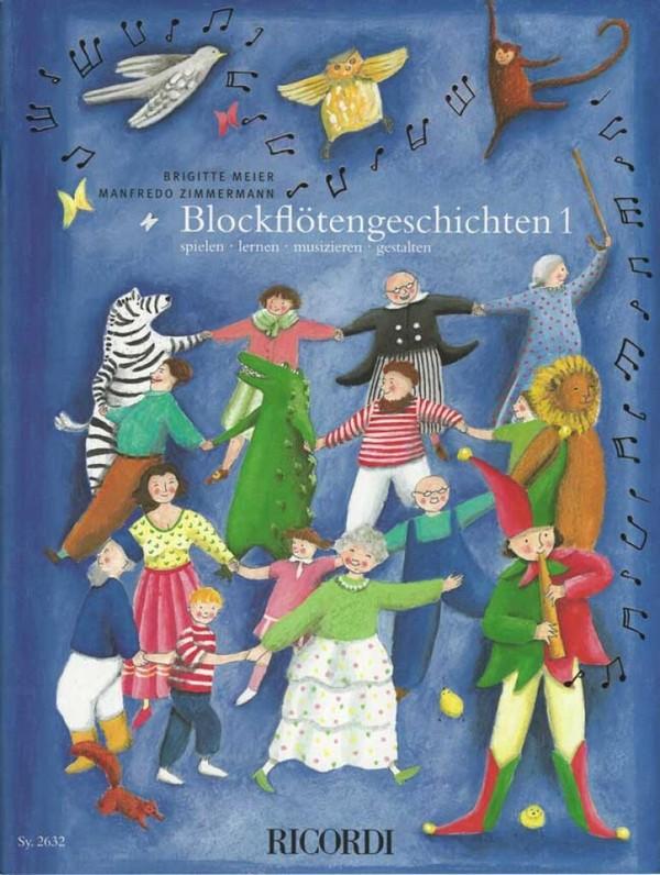 Blockflötengeschichten Band 1: für 1-2 Sopranblockflöten