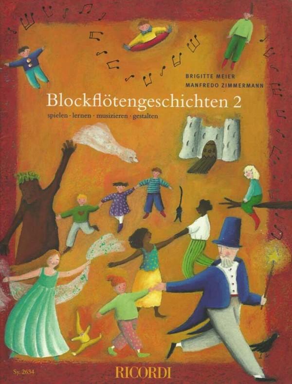 Blockflötengeschichten Band 2: für 1-3 Sopranblockflöten