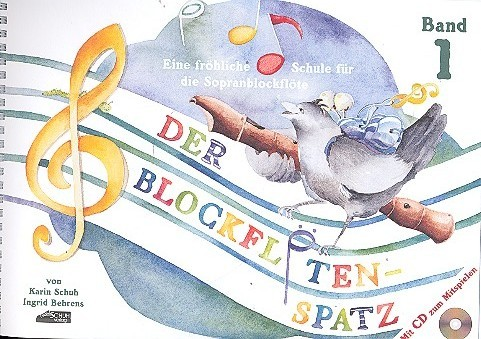 Schuh, Karin - Der Blockflötenspatz Band 1 (+CD) :
