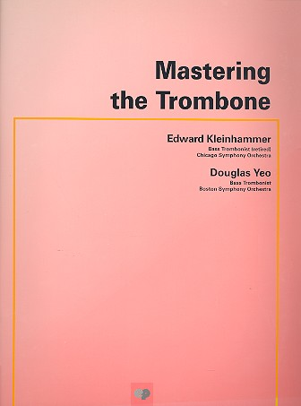 Mastering the Trombone Schule für Posaune (en)