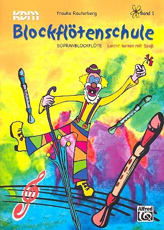 Blockflötenschule Band 1: für Sopranblockflöte