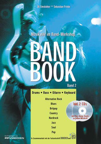 Band Book Band 2 (+CD): Musikstile im Band-Workshop