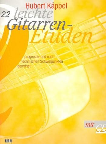 22 leichte Gitarrenetüden (+CD) progressiv und nach technischen