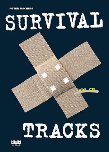 Fischer, Peter - Survival Tracks (+CD) : für Gitarre