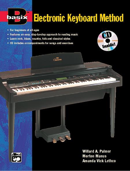 Basix Electronic Keyboard (+CD): Schule für Keyboard