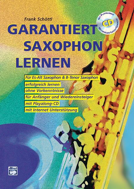 Schöttl, Frank - Garantiert Saxophon lernen (+CD)