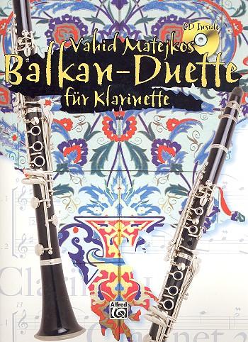 Balkan-Duette (+CD): für 2 Klarinetten Partitur und Stimme
