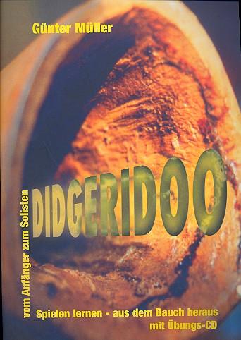 Didgeridoo spielen lernen (+CD) aus dem Bauch heraus