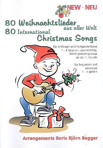 80 Weihnachtslieder aus aller Welt: für 1-3 Gitarren