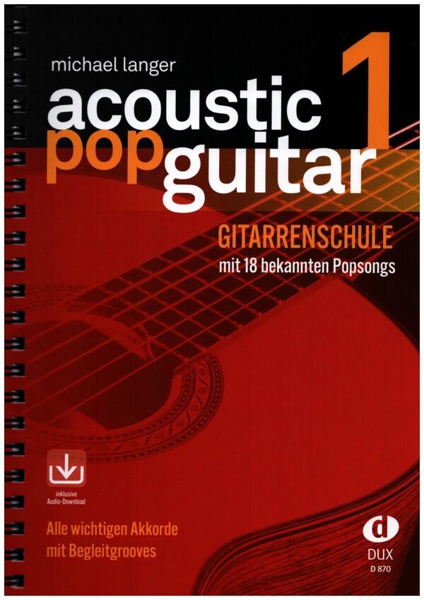 Acoustic Pop Guitar Band 1 (+CD): Gitarrenschule mit