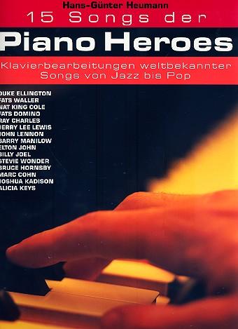 15 songs der piano heroes: für klavier (mit texten und akkorden)