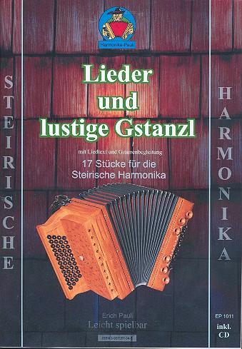 Lieder und lustige Gstanzl (+CD): für Steirische Harmonika (mit Text)