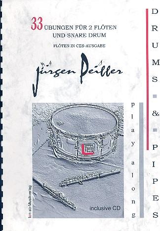 33 Übungen (+CD): für 2 Piccoloflöten und Snare Drum
