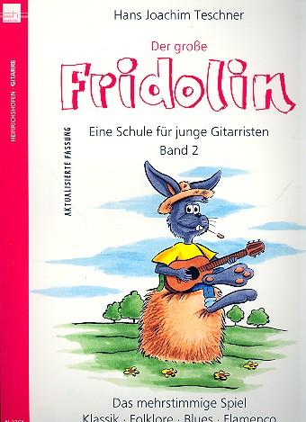 Der große Fridolin: Gitarrenschule Band 2