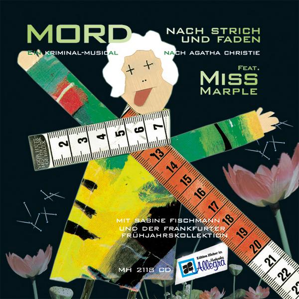 Mord nach Strich und Faden: CD Ein Kriminal-Musical nach Agatha Christie
