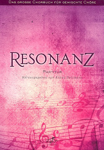 Resonanz: für gem Chor und Instrumente Partitur