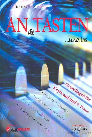 An die Tasten und los: für Keyboard (E-Piano)