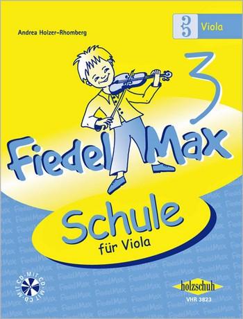 Fiedel-Max Viola Schule Band 3 (+CD)
