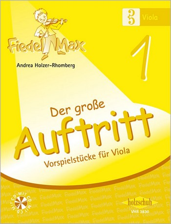 Fiedel-Max Viola Der große Auftritt