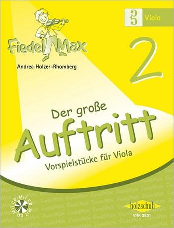 Fiedel-Max Viola Der große Auftritt Band 2 (+CD)